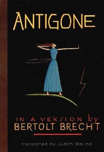 Antigone: In a Version by Bertolt Brecht (Applause Books)