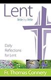 Lent, Little by Little