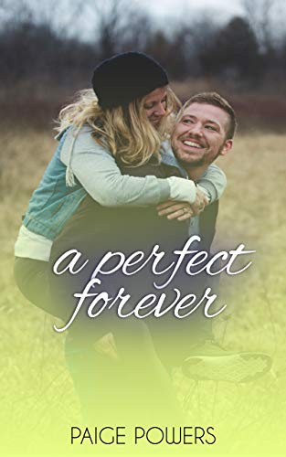 A Perfect Forever: Christmas 2019 New Releases (Leap of Love Series Book 1)