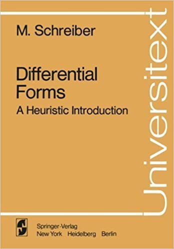 Book Differential Forms: A Heuristic Introduction (Universitext) First (US) F edition by Schreiber, M. (2013)