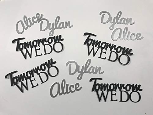 Tomorrow We Do - Rehearsal Dinner Decorations - Personalized With Name Confetti