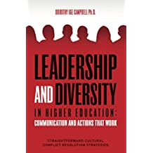 Leadership and Diversity in Higher Education: Communication and Actions that Work: Straightforward Cultural Conflict Resolution Strategies