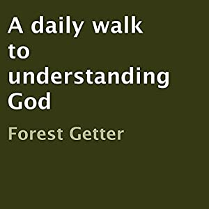 A Daily Walk to Understanding God Audiobook