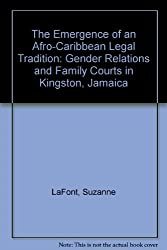 The Emergence of an Afro-Caribbean Legal Tradition