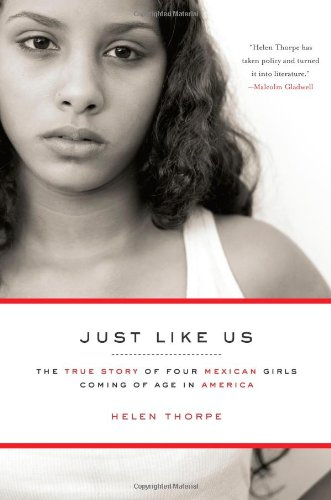Just Like Us: The True Story of Four Mexican Girls Coming...