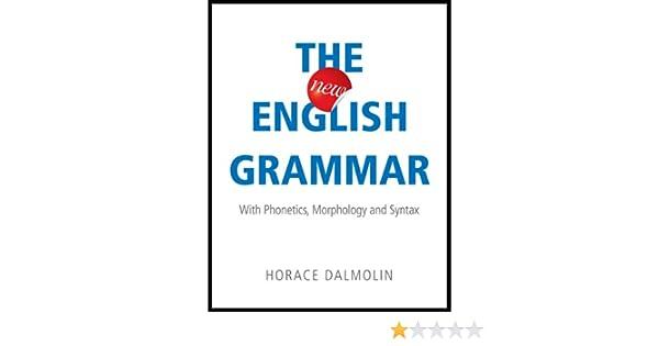 Amazon com: The New English Grammar: With Phonetics