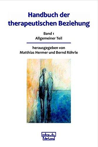 Handbuch Der Therapeutischen Beziehung   Gesamtwerk  Handbuch Der Therapeutischen Beziehung 1+2  Gesamtwerk