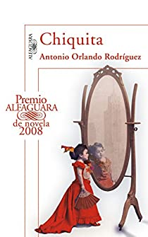 Chiquita par Antonio Orlando Rodríguez