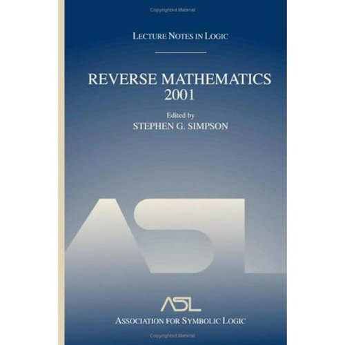 Reverse Mathematics 2001: Lecture Notes in Logic 21