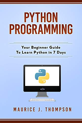 Amazon com: Python Programming: Your Beginner Guide To Learn
