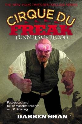 Tunnels of Blood [CIRQUE DU FREAK TUNNELS OF BLO]