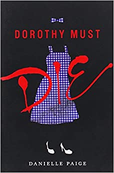 Image result for dorothy must die