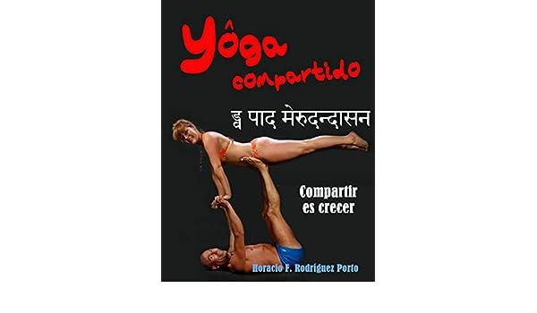 YÔGA COMPARTIDO: Yoga en pareja (Duplas) eBook: Horacio F ...