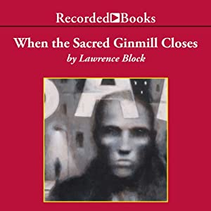 When the Sacred Ginmill Closes Audiobook