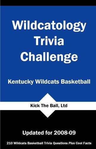 Wildcatology Trivia Challenge: Kentucky Wildcats Basketball Kick The Ball
