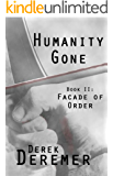 Humanity Gone: Facade of Order