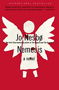 Nemesis: A Harry Hole Novel (Harry Hole series Book 4) by [Nesbo, Jo]