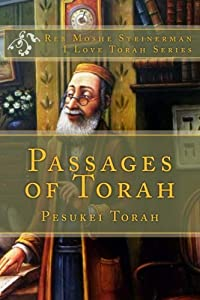 Passages of Torah: Pesukei Torah (I Love Torah Series)