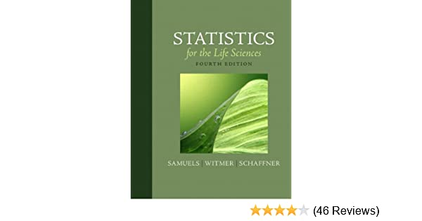 Amazon statistics for the life sciences 4th edition amazon statistics for the life sciences 4th edition 9780321652805 myra l samuels jeffrey a witmer andrew schaffner books fandeluxe Images