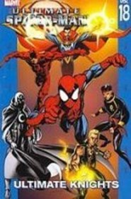 Ultimate Spider Man 18  Ultimate Knights