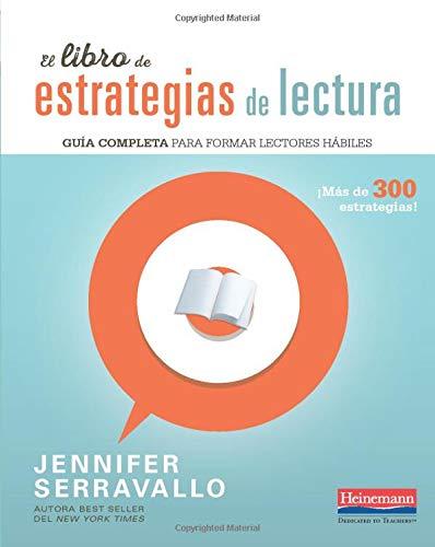 El libro de estrategias de lectura: Guia completa para formar lectores habiles