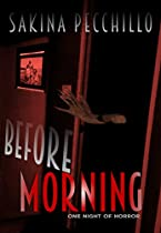 BEFORE MORNING: ONE NIGHT OF HORROR