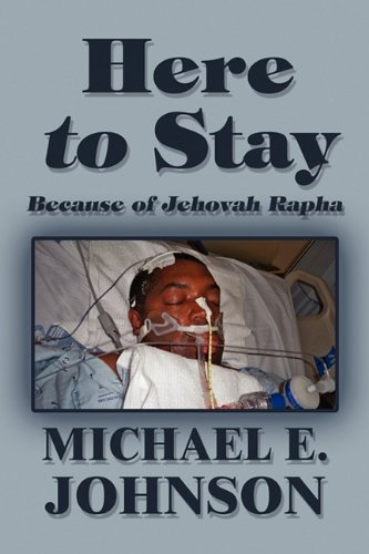 Here to Stay: Because of Jehovah Rapha