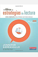 El libro de estrategias de lectura / The Book of Reading Strategies: Guia completa para formar lectores habiles / Complete Guide to Form Skilled Readers Paperback