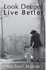 Look Deeper, Live Better Paperback
