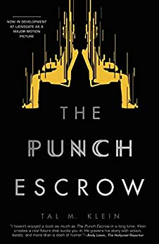 The Punch Escrow by [Klein, Tal]