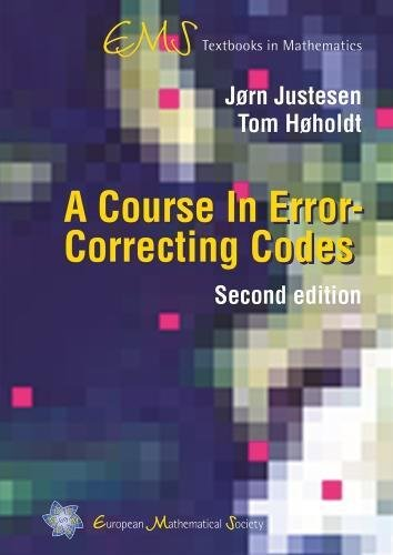A Course in Error-Correcting Codes (EMS Textbooks in Mathematics)