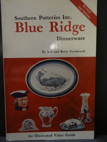 - Southern Potteries Incorporated Blue Ridge Dinnerware