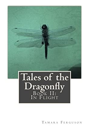 Tales of the Dragonfly