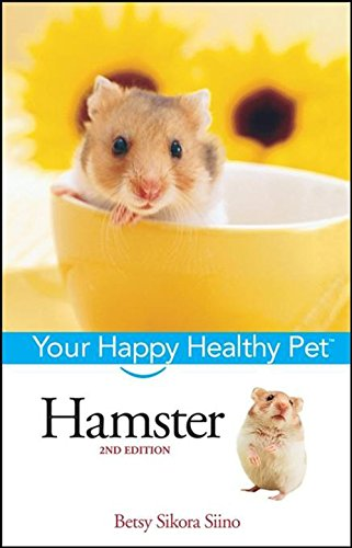 Hamster: Your Happy Healthy Pet