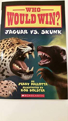 Who Would Win? Jaguar vs. Skunk]()