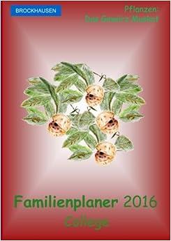 Book BROCKHAUSEN - Familienplaner 2016 - College: Pflanzen - Das Gewürz Muskat: Volume 17
