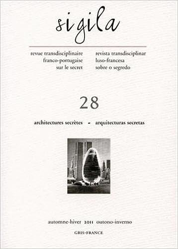 Sigila, N 28, Automne-Hiver 2011. Architectures Secrètes - Arquitectu Ras Secretas pdf