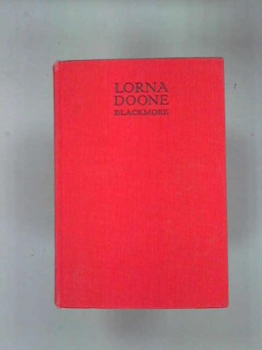 R. D. Blackmore By Lorna Doone