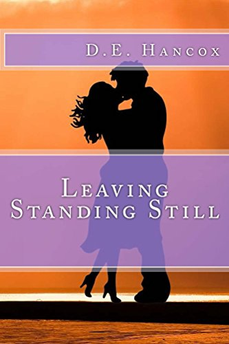#freebooks – FREE eBook – Leaving Standing Still – Contemporary Romance – Today Only
