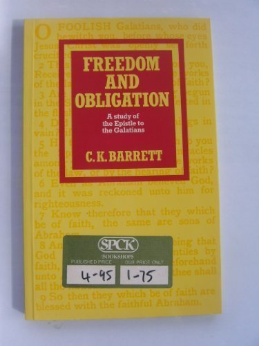 Freedom and Obligation: Study of the Epistle to the Galatians