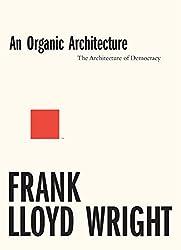 An Organic Architecture