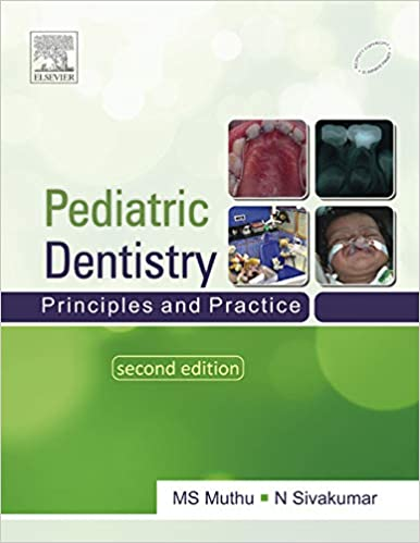Paediatric Dentistry: Principles and Practice, 2nd Edition - Original PDF