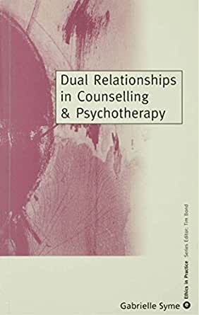 dual relationships in counseling Faculty-student dual relationships 2 the alabama counseling association journal, volume 33, number 1, spring 2007 relationships in academe and therapy.