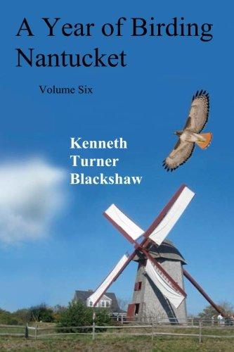 A Year of Birding Nantucket: Volume Six ebook