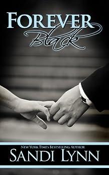 Forever Black (Forever Trilogy Book 1) by [Lynn, Sandi]