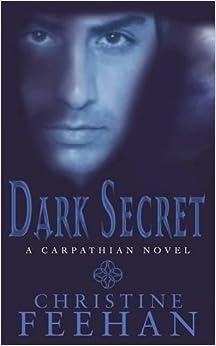 Dark Secret: Number 15 in series ('Dark' Carpathian)