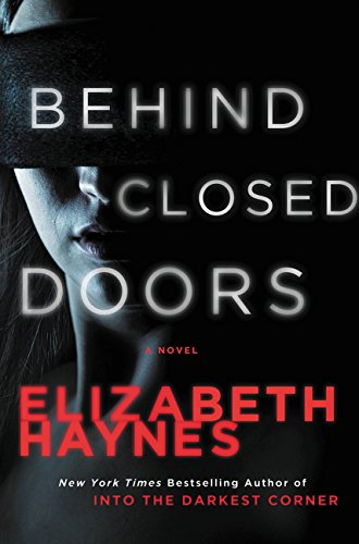Behind Closed Doors: A Novel (Briarstone)