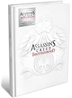 Assassins Creed Brotherhood Collectors Edition The Complete Official Guide