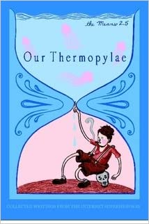 The Means Issue 2.5: Our Thermopylae