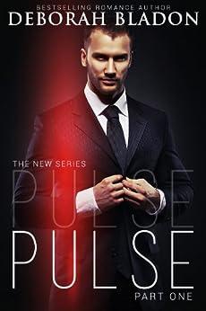 Pulse (The Pulse Series Book 1) by [Bladon, Deborah]
